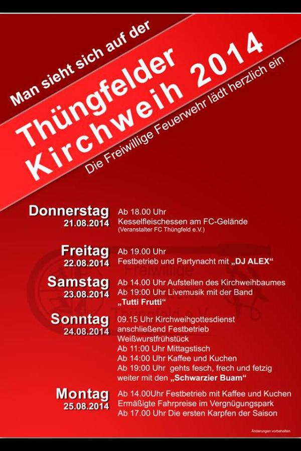 Kirchweih Thüngfeld 2014 DJ Alex Tutti Frutti Kerwa Veranstaltung Oberfranken Bayern Zürich Versicherung Schlüsselfeld Plakat
