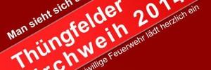 Header Thüngfeld Kirchweih Man sieht sich 2014 Freiwillige Feuerwehr Thüngfeld