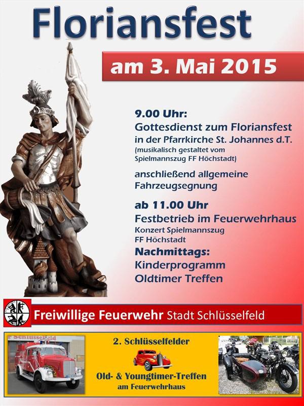 Einladung zum Floiansfest Freiwillige Feuerwehr schlüsselfeld ffw st johannes pfarrei pfarrkirche mai 2015